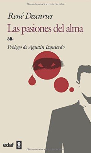 9788441415935: Las Pasiones Del Alma / Passions of the Soul (Biblioteca Edaf) (Spanish Edition)