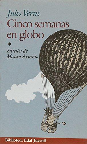 9788441416208: Cinco Semanas En Globo (Biblioteca Edaf Juvenil)