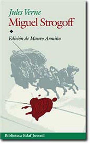 Miguel Strogoff/ Michel Strogoff (Juvenil-Biblioteca Edaf) (Spanish: Jules Verne
