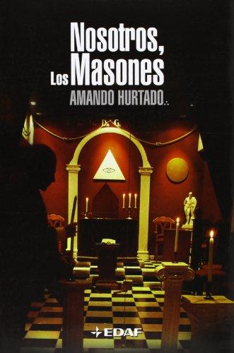 NOSOTROS LOS MASONES (Spanish Edition): Hurtado, Amanda