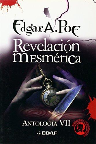 9788441416437: Revelación mesmérica: Antología VII (Icaro)