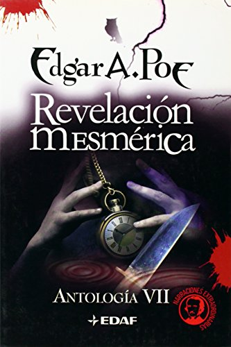 Revelacion Mesmerica/mesmeric Revelation (Edgar A. Poe) (Spanish: Poe, Edgar Allan