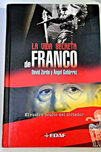 LA VIDA SECRETA DE FRANCO: DAVID ZURDO Y