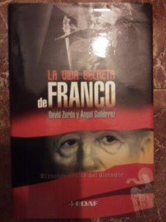 9788441417069: La Vida Secreta De Franco/ the Secret Life of Franco (Spanish Edition)