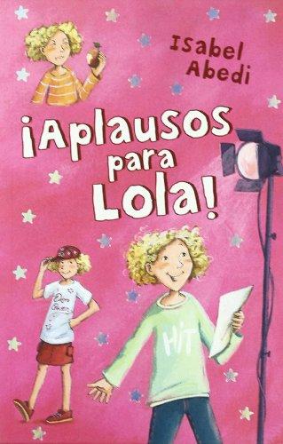 APLAUSOS PARA LOLA!: ABEDI, ISABEL