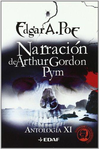9788441417298: Narración de Arthur Gordon Pym: Antología XI (Icaro)