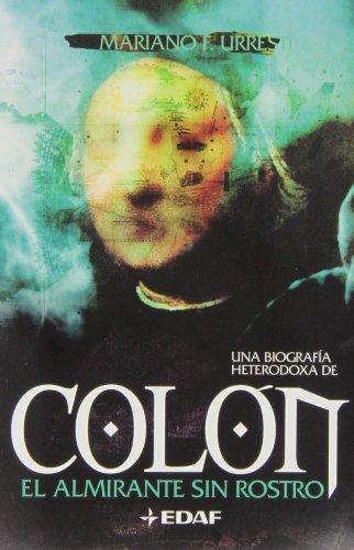 9788441417649: Colon-el Almirante Sin Rostro (Mundo Magico y Heterodoxo) (Spanish Edition)