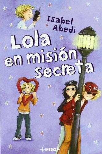 9788441418448: Lola En Mision Secreta