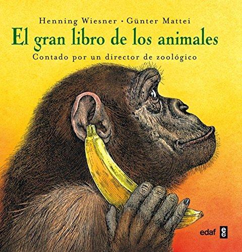 9788441418486: Gran Libro De Los Animales, El (Escalera de lectura)