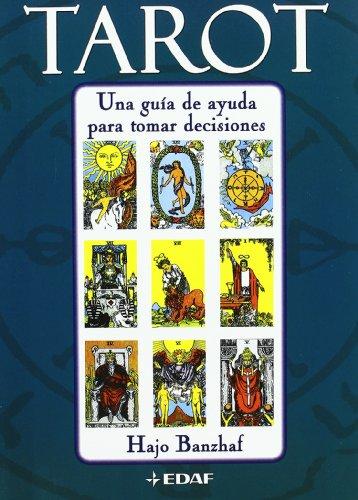 9788441418516: Tarot: Una Guia De Ayuda Para Tomar Deci (Tabla de Esmeralda)