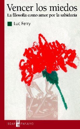 9788441419049: VENCER LOS MIEDOS (Spanish Edition)