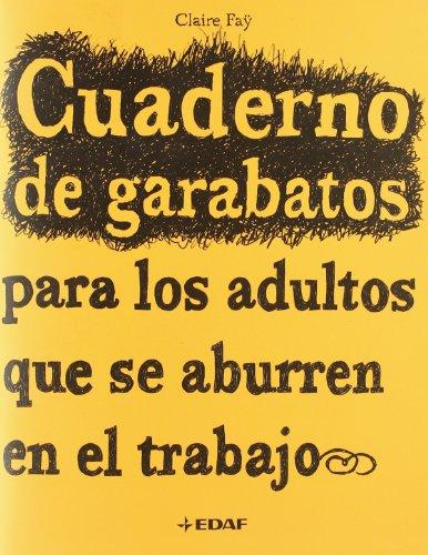 9788441419445: Cuaderno de garabatos para los adultos que se aburren en el trabajo