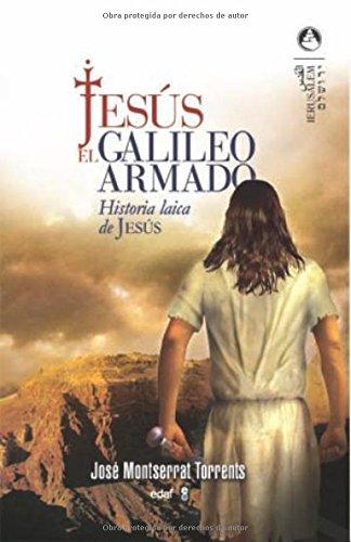 9788441419629: Jesus, El Galileo Armado (Jerusalén)