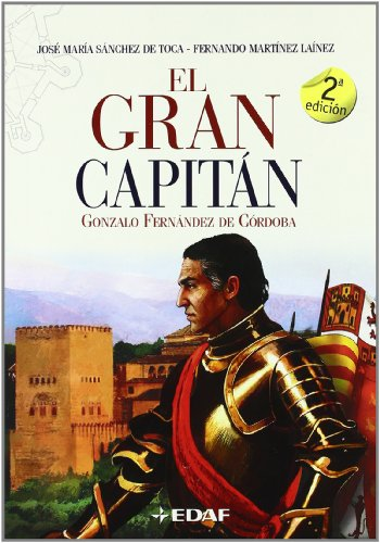 9788441420021: Gran Capitan, El (Clio. Crónicas de la Historia)