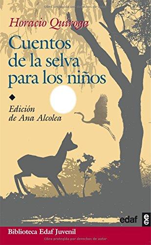 9788441420106 Cuentos Dela Selva Para Los Ninos Abebooks Quiroga Horacio 8441420106
