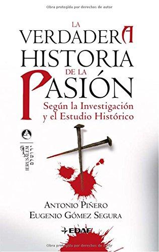 9788441420175: La verdadera historia de la Pasión