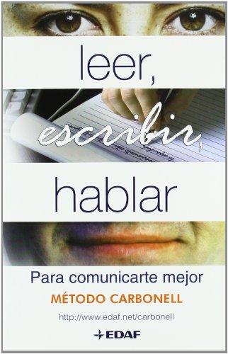 9788441420236: Leer, Escribir, Hablar Para Comunicarte (Psicología y Autoayuda)