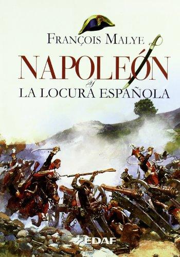 9788441420380: Napoleón y la locura española