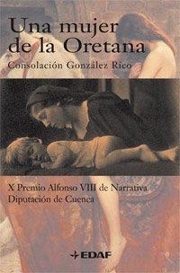 Una mujer de la Oretana - Consolación González Rico