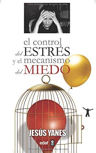 9788441420441: Control Del Estres Y El Mecanismo Del Miedo (Psicología y Autoayuda)