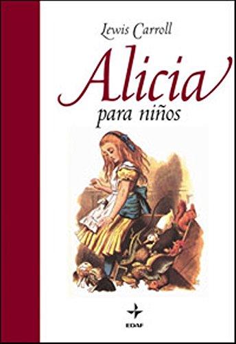 ALICIA PARA NIÑOS.: CARROLL, LEWIS