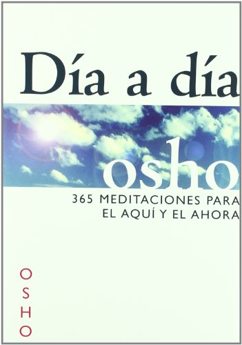 9788441421127: DIA A DIA 365 MEDITACIONES PARA EL AQUI Y EL AHORA