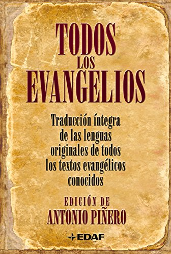 Todos los Evangelios (Spanish Edition)