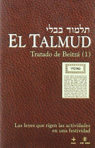 EL TALMUD TRATADO DE BEITZÁ (I): AA,VV ALEF-JOJMÁ