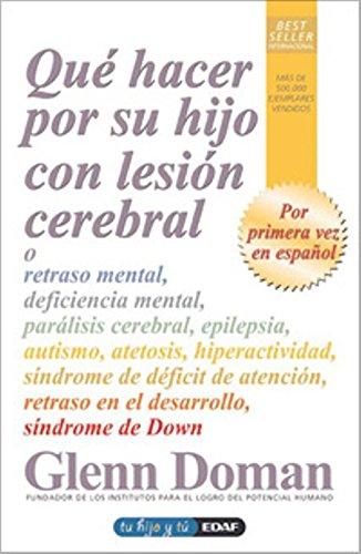 9788441421240: Que Hacer Por Su Hijo Con Lesion Cerebra (Tu hijo y tú)