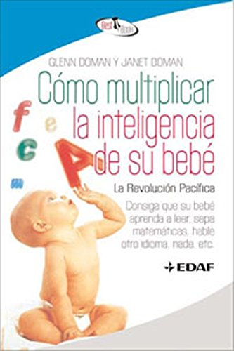 9788441421295: Como Multiplicar La Inteligencia De Su Bebe. (Best Book)