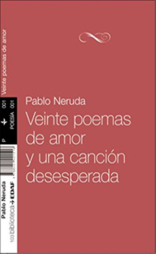 9788441421516: Veinte poemas de amor y una cancion desesperada (Spanish Edition)