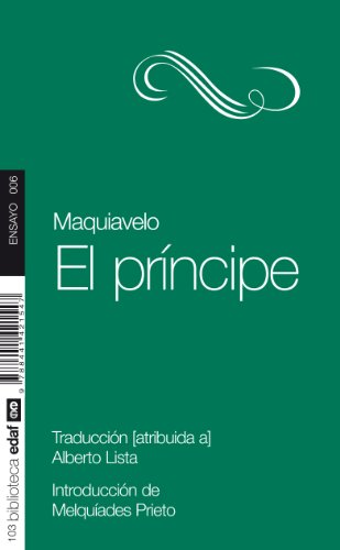 El principe (Ensayo) (Spanish Edition): Nicolas Maquiavelo