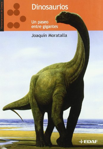 9788441424500: Dinosaurios un paseo entre gigantes (Spanish Edition)