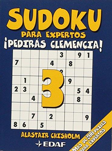 9788441424838: Sudoku Para Expertos-Pediras Clemencia! (Cómo hacer móviles)