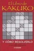 El Libro De Kakuro: Logista (Spanish Edition): G. Mistral