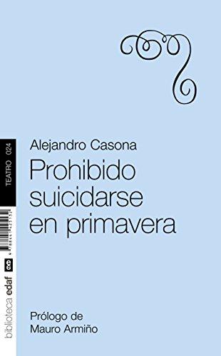 9788441425132: Prohibido Suicidarse En Primavera. (Nueva Biblioteca Edaf)