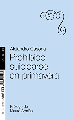 9788441425132: Prohibido suicidarse en primavera / Prohibited to Commit Suicide in Spring
