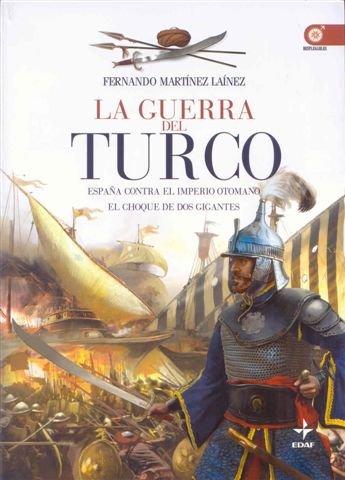 9788441425187: Guerra Del Turco, La (Clio. Crónicas de la Historia)