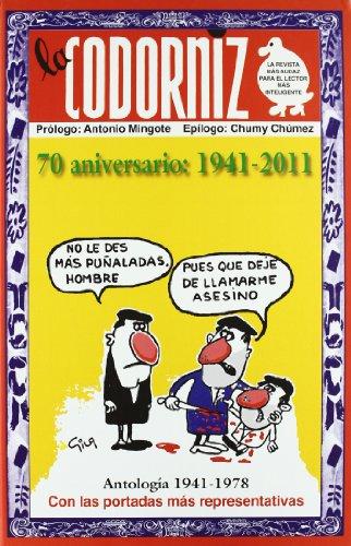 9788441426849: Codorniz Antologia (1941-2011) (Biblioteca del recuerdo)