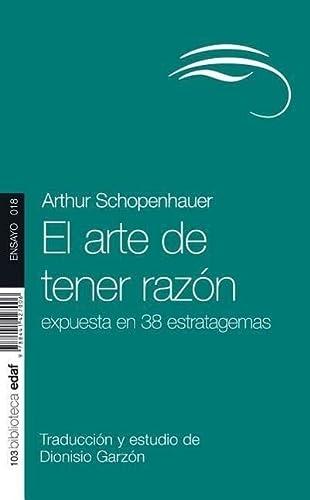9788441427006: El Arte De Tener Razon (Nueva Biblioteca Edaf)