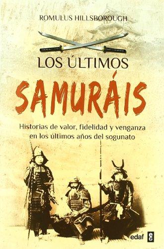 9788441428409: Los Ultimos Samurais (Cronicas Historia / Clio)