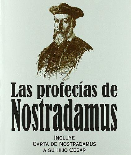 9788441428461: Las profecías de Nostradamus: Incluye carta de Nostradamus a su hijo César