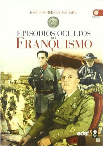9788441428706: Episodios Ocultos Del Franquismo (Clio. Crónicas de la Historia)