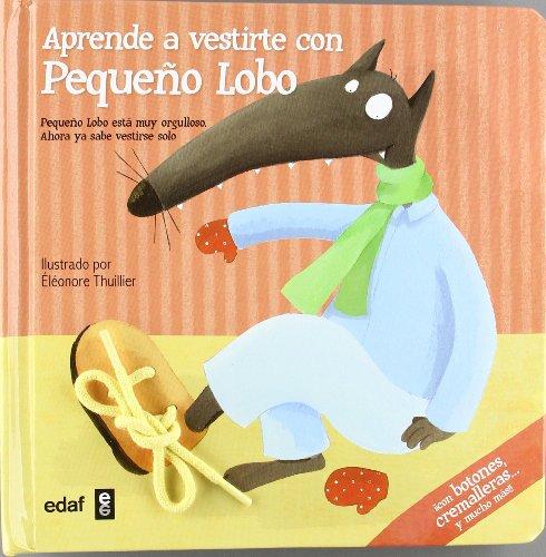 9788441430891: Aprende a vestirte con Pequeño Lobo