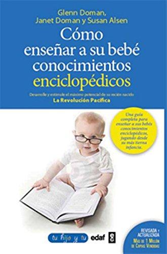 9788441430914: Cómo enseñar conocimientos enciclopédicos a su bebé: Desarrolle y estimule el máximo potencial de su recién nacido (Tu hijo y tú)