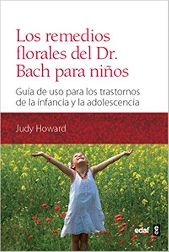 9788441431126: Los remedios florales del Dr. Bach para niños: Guía de uso para los trastornos de la infancia y la adolescencia (Plus Vitae) - 9788441431126