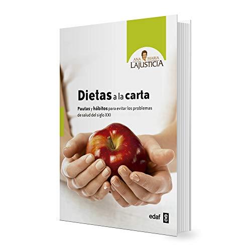 Dietas a la carta (Spanish Edition): Ana Maria Lajusticia