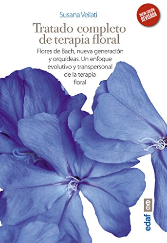 9788441431829: TRATADO DE TERAPIA FLORAL. FLORES DE BACH, NUEVA GENERACIÓN Y ORQUÍDEAS. UN ENFOQUE EVOLUTIVO Y TRANSPERSONAL DE LA TERAPIA FLORAL (Plus Vitae) - 9788441431829