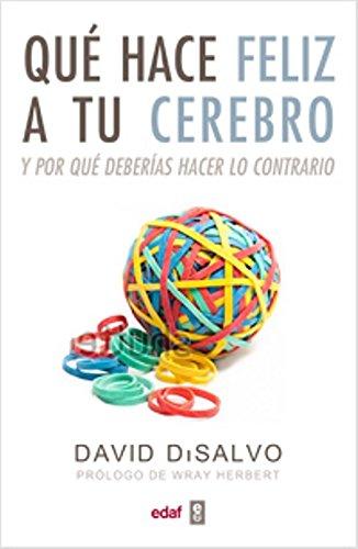 9788441432581: Que hace feliz a tu cerebro (Spanish Edition)