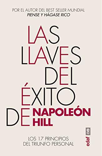 9788441432673: Las llaves del éxito de Napoleón Hill: Los 17 principios del triunfo personal (Psicología y autoayuda)